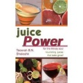 Juice Power for the Thirsty Soul